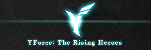 YForce: The Rising Heroes webcomic banner image
