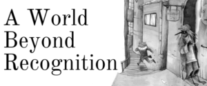 A World Beyond Recognition webcomic banner image